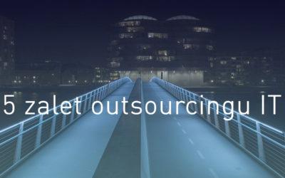 5 zalet outsourcingu IT